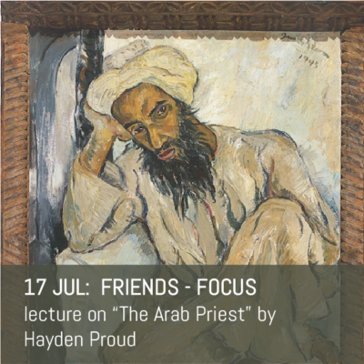 "Irma Stern ""Arab Priest"" - talk on 17th July"