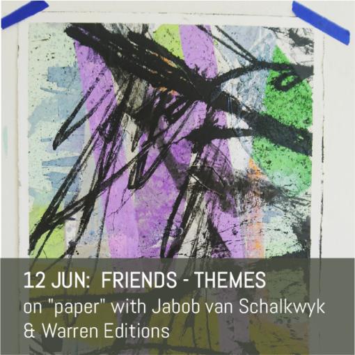 Friends - Themes - Jacob van Schalkwyk and Warren Editions