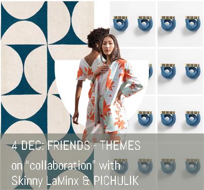 FRIENDS Themes - Skinny LaMinx and PICHULIK